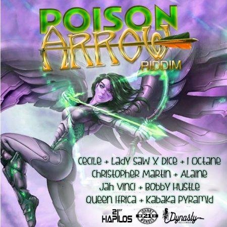 POISON ARROW RIDDIM (FULL PROMO) – DYNASTY RECORDS