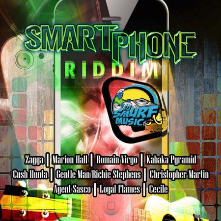 SMART PHONE RIDDIM – DJ SMURF MUSIC
