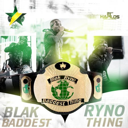 BLAK-RYNO-BADDEST-THING-STAR-MUSIC-COVER