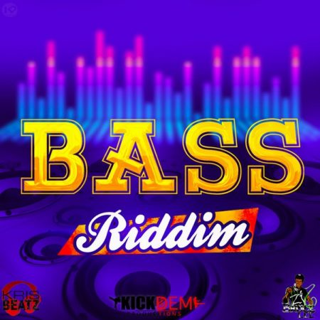 Bass-Riddim-Copy BASS RIDDIM (FULL PROMO) - KICK DEM RECORDS