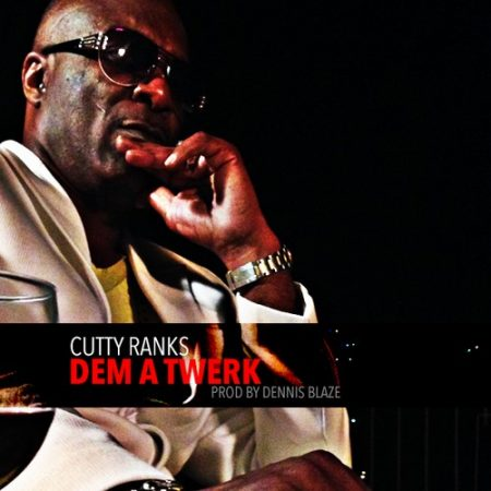 Cutty-Ranks-dem-a-twerk-Cover