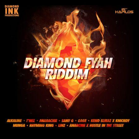 DIAMOND FYAH RIDDIM (FULL PROMO) – DIAMOND INK PRODUCTIONS