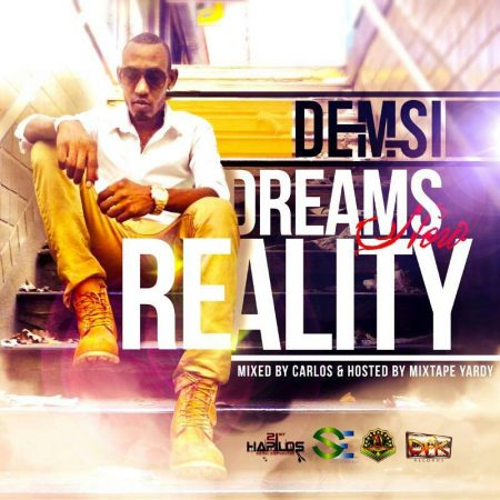 DEMSI – DREAMS NOW REALITY MIXTAPE (MIXED BY: MIXTAPEYARDY)