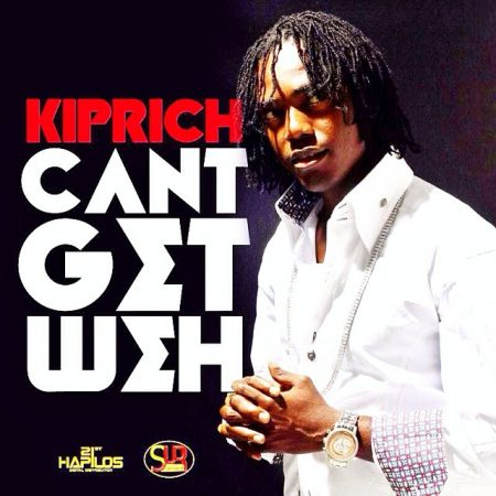 kiprich-can't-get-weh-Cover