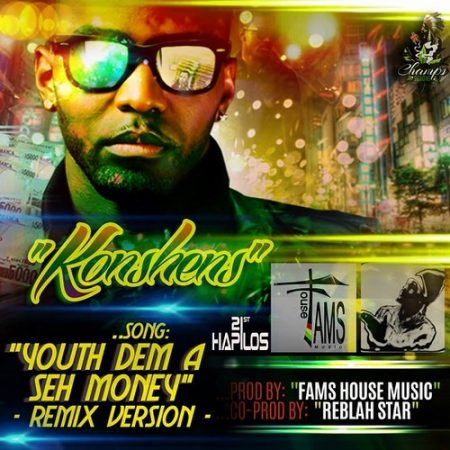 Konshens youth dem a seh money remix fams house music for Remix house music