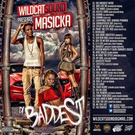 "WILDCAT SOUND PRESENTS:  MASICKA ""DI BADDEST"" OFFICIAL MIXTAPE"
