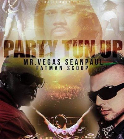 Mr-Vegas-Sean-Paul-Fatman-Scoop-Party-Tun-Up-Remix-Cover
