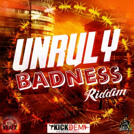 Unruly-Badness-Riddim-Cover