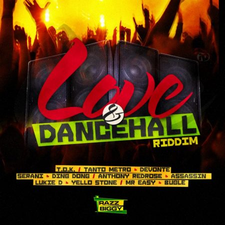 LOVE & DANCEHALL RIDDIM – RAZZ & BIGGY