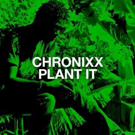 CHRONIXX-PLANT-IT-COVER