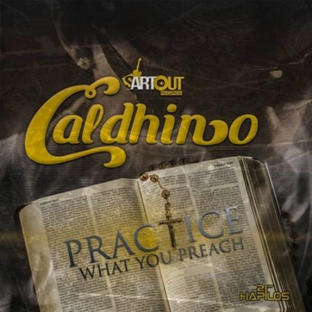 Caldhino-Practice-What-You-Preach-Cover