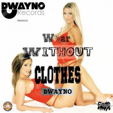 Dwayno-Wear-Without-Clothes-Cover