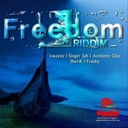FREEDOM RIDDIM (FULL PROMO) – DREADED SOUNDS