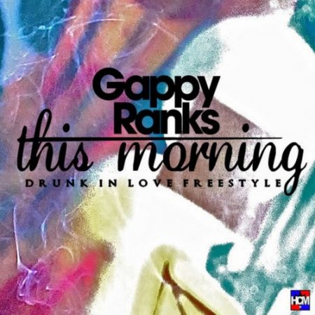 Gappy-Ranks-This-Morning-Cover