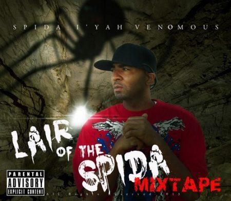 Lair-of-The-Spida-Mixtape DUKIE DREAD PRESENTS SPIDA I'YAH VENOMOUS - LIAR OF DA SPIDA MIXTAPE VOL.1