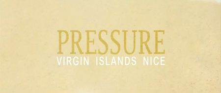 Pressure-Virgin-Islands-Nice-Music-Video