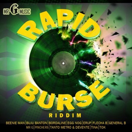 RAPID BURSE RIDDIM – MR. G MUSIC