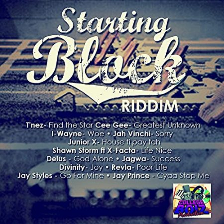 STARTING BLOCKS RIDDIM – COLLEGE BOIZ PRODUCTION