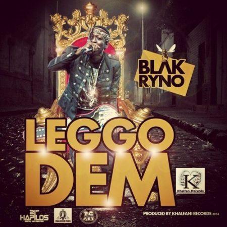 Blak-Ryno-Leggo-Dem-Cover