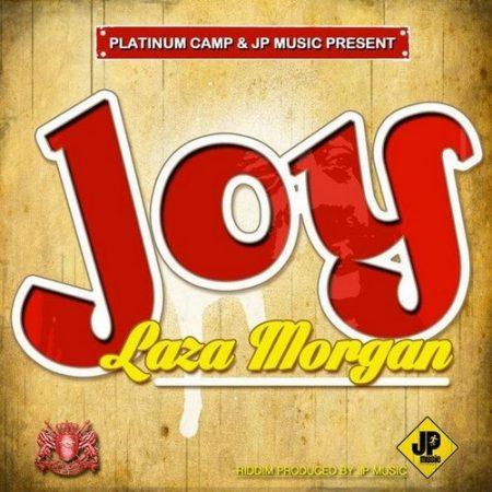 LAZA MORGAN – JOY – PLATINUM CAMP & JP MUSIC