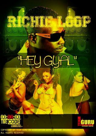 RICHIE-LOOP-HEY-GYAL-COVER