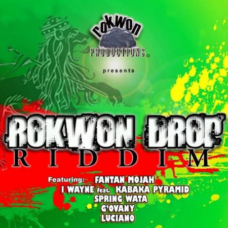 ROKWON DROP RIDDIM – ROKWON PRODUCTIONS