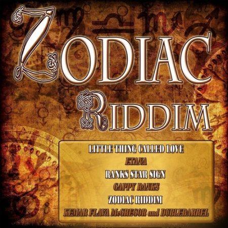 ZODIAC RIDDIM – FLAVA MCGREGOR RECORDS