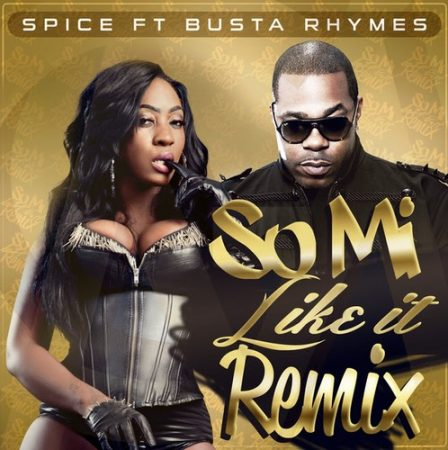 spice-Ft-Busta-Rhymes-So-Mi-Like-It-Remix-Cover