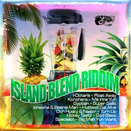Island-Blend-Riddim-Artwork