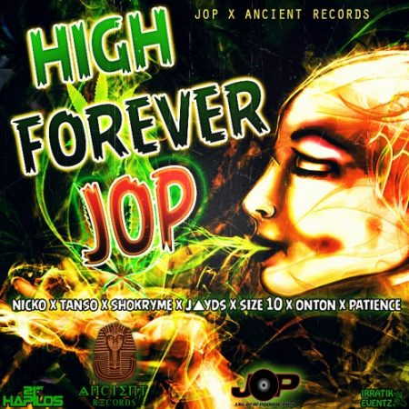 J.O.P-HIGH-FOREVER-ANCIENT-RECORDS-ARTWORK