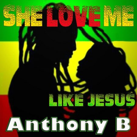 Anthony-B-She-Love-Me-Like-Jesus-Artwork