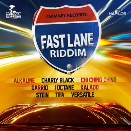 FAST LANE RIDDIM (FULL PROMO) – CHIMNEY RECORDS