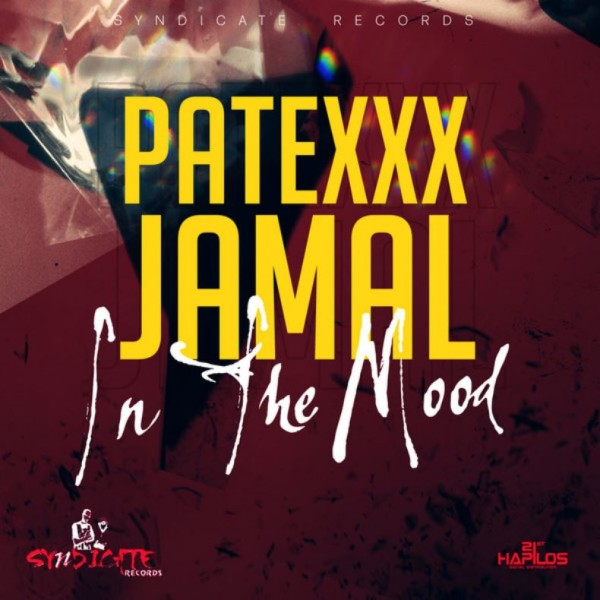 PATEXXX-FT.-JAMAL-IN-THE-MOOD-_1-600x600 PATEXXX FT. JAMAL - IN THE MOOD - SYNDICATE RECORDS