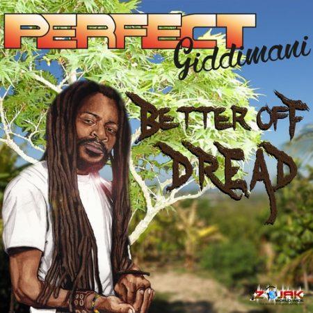 Perfect-Giddimani-Better-Off-Dread-Album-Artwork