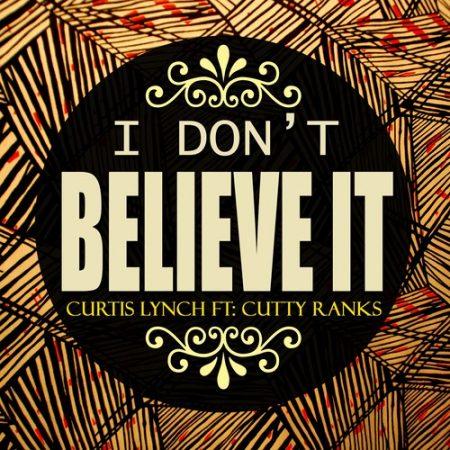 CUTTY RANKS – I DON'T BELIEVE IT – NECESSARY MAYHEM