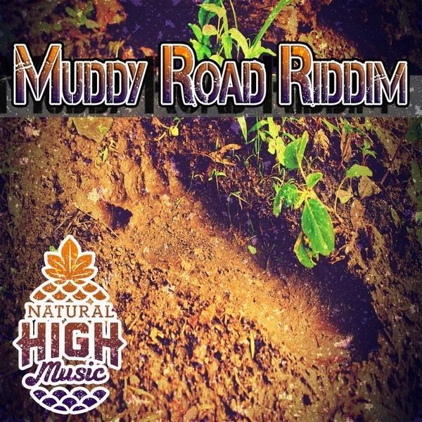 Muddy-Road-Riddim