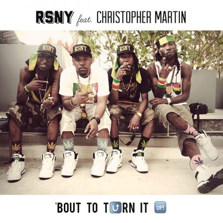 RSNY-FT-CHRISTOPHER-MARTIN-BOUT-TO-TURN-IT-UP-2014