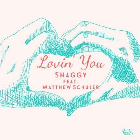 SHAGGY-FT.-MATTHEW-SCHULER-LOVIN-YOU