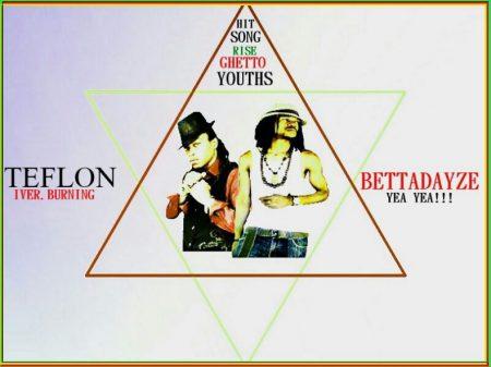 Teflon-FT.-Bettadayze-Rise-Ghetto-Youths