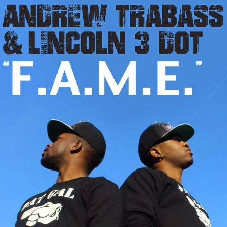 andrew-trabass-lincoln-3-dot-fame
