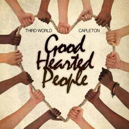 capleton-ft-third-world-Good-Hearted-People