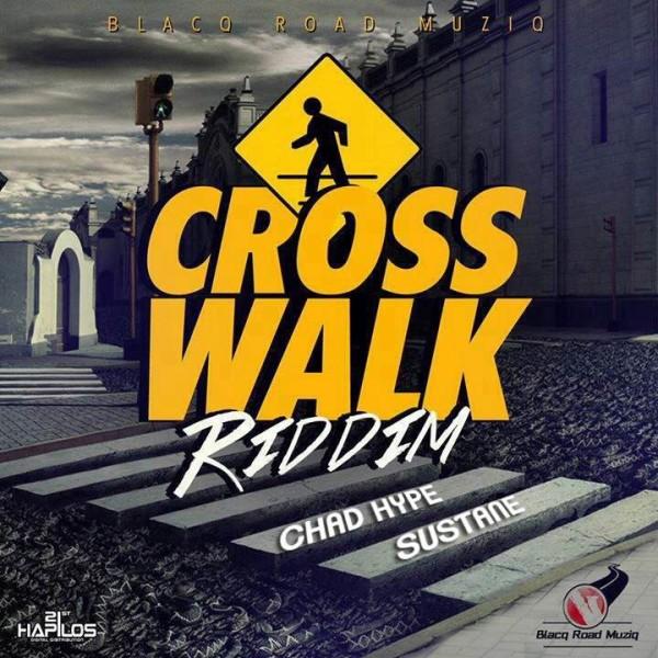 CROSS WALK RIDDIM (FULL PROMO) - BLACQ ROAD MUZIQ