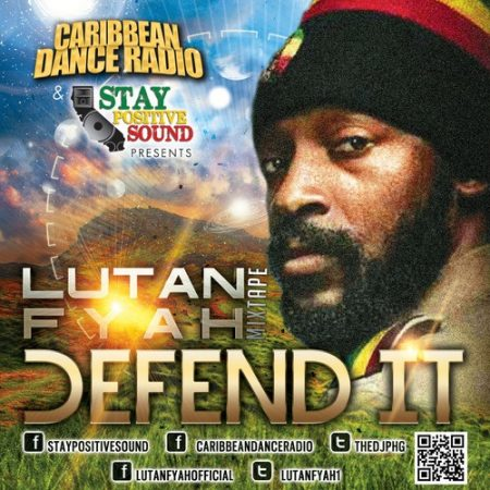 LUTAN FYAH – DEFEND IT – MIXTAPE
