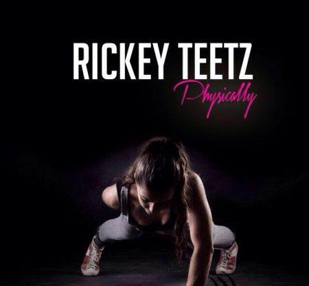 00-rickey-teetz-physically-cover
