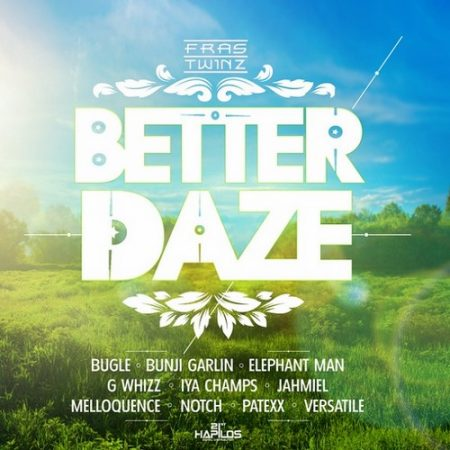 Better-Daze-Riddim_1