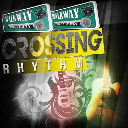 CROSSING RHYTHM (FULL PROMO) – WALKWAY 30 PRODUCTIONS