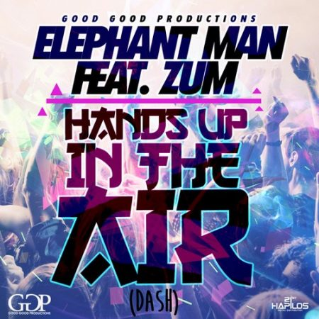 ELEPHANT-MAN-FT-ZUM-HANDS-UP-IN-THE-AIR
