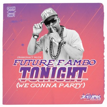 FUTURE-FAMBO-TONIGHT-WE-GONNA-PARTY-COVER