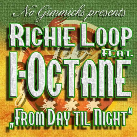 RICHIE-LOOP-I-OCTANE-FROM-DAY-TIL-NIGHT