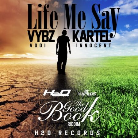 Vybz-Kartel-Life-Me-Say